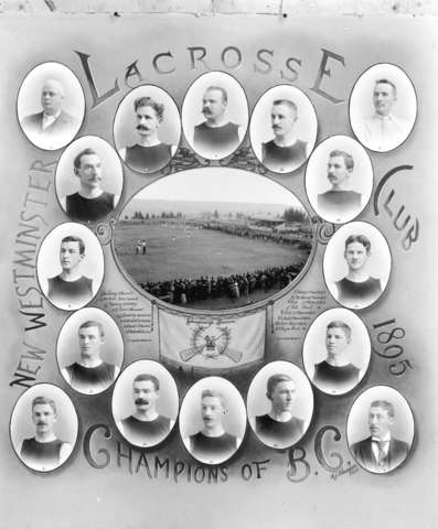 New Westminster Lacrosse Club Champions of British Columbia 1895