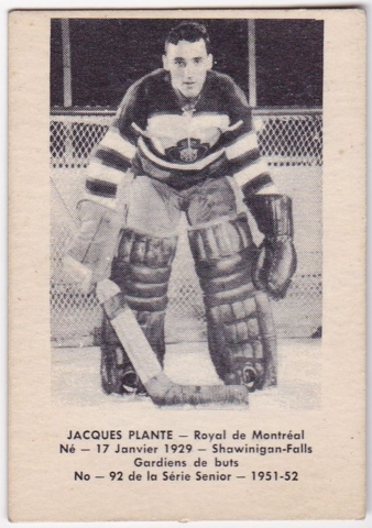 Jacques Plante Hockey Card Royal de Montréal 1951Laval Dairy #92