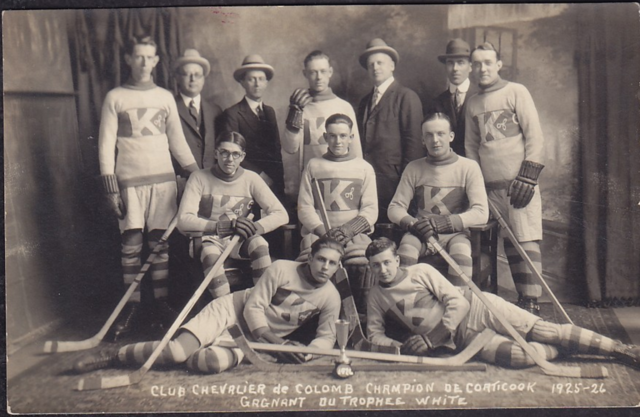 Chevalier de Colomb / Knights of Columbus Hockey Team 1926 Coaticook Champions