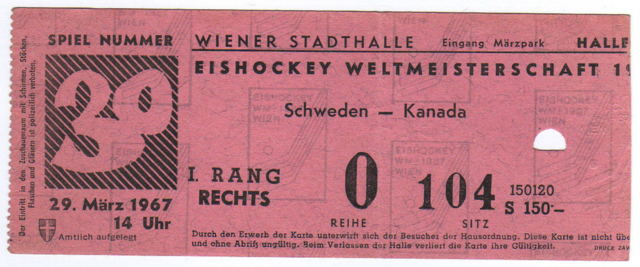 Eishockey Weltmeisterschaft Ticket 1967 Ice Hockey World Championship Ticket