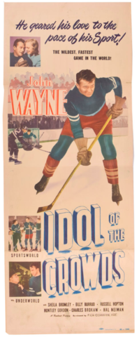 Idol of the Crowds Hockey Movie Poster (rereleased) 1948  Featuring John Wayne