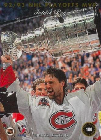 Patrick Roy 1993 Stanley Cup Champion