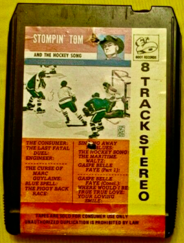 Stompin' Tom and The Hockey Song 8 Track Tape