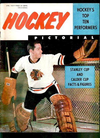 Ice Hockey Mag 1959  Hockey Pictorial  Glenn Hall cover